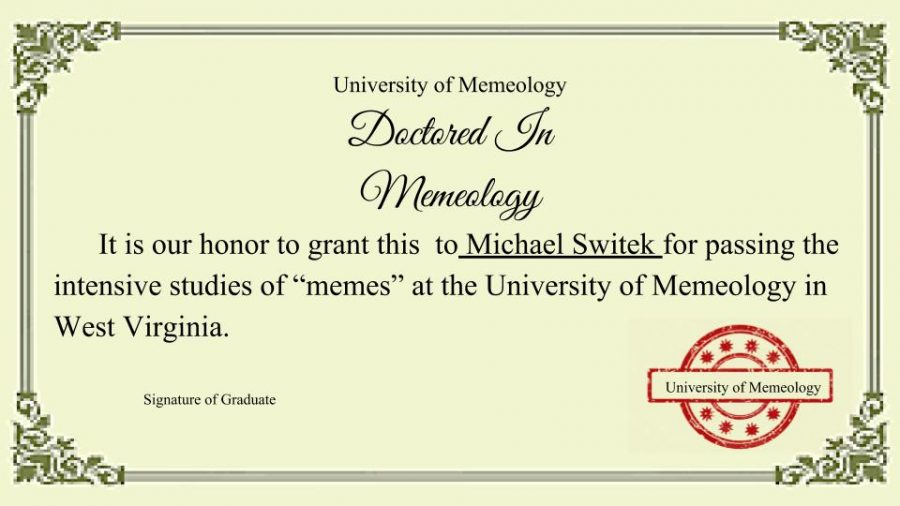 %28A+certificate+granted+from+The+University+of+Memeology+in+West+Virginia+to+Michael+Switek.%29%0AMr.+Switek+got+his+Certificate+from+The+University+of+Memeology+in+West+Virginia+Virginia.+He+has+already+begun+preparing+for+the+new+Memeology+in+Woodbridge+High+School+for+the+next+school+year.+%0A