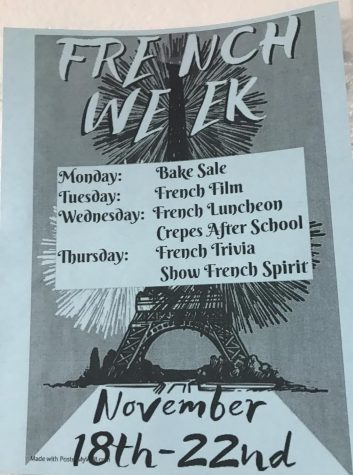 The French Honor Society display flyers on French Week throughout WHS.